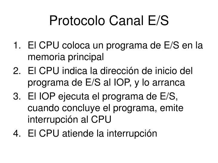 Protocolo Canal E/S