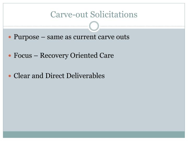 Carve-out Solicitations