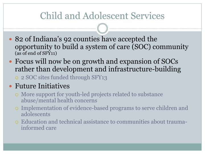 Child and Adolescent Services