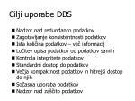 cilji uporabe dbs