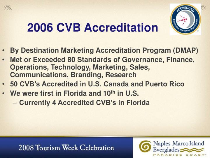 2006 CVB Accreditation