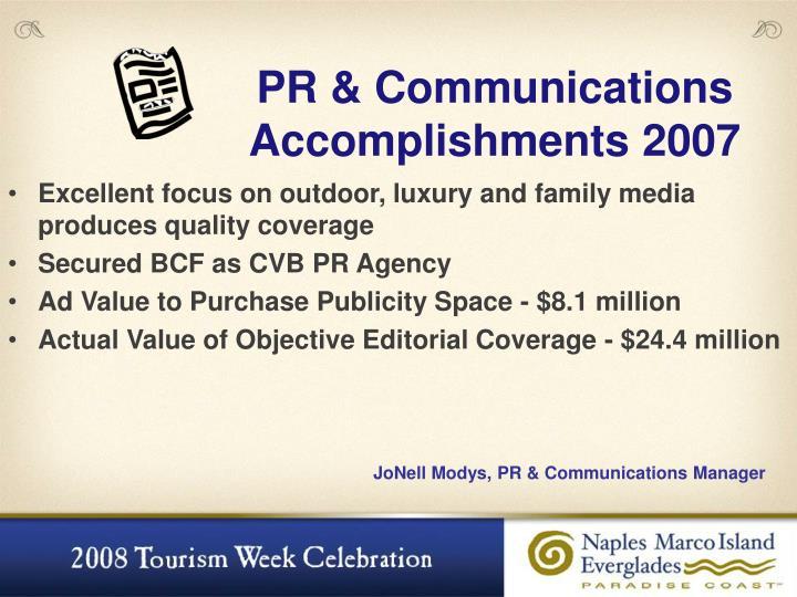 PR & Communications Accomplishments 2007