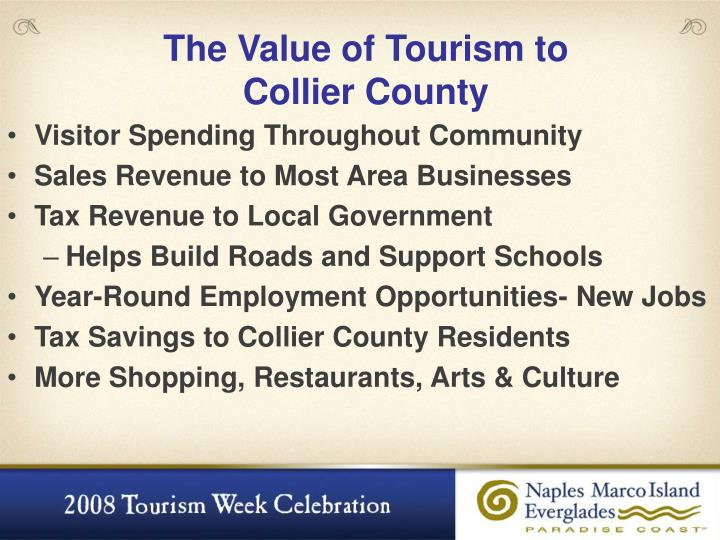 The Value of Tourism to
