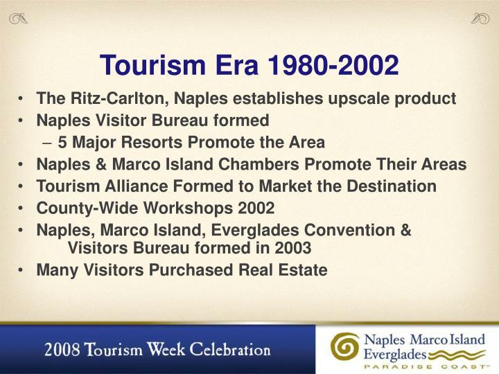Tourism Era 1980-2002