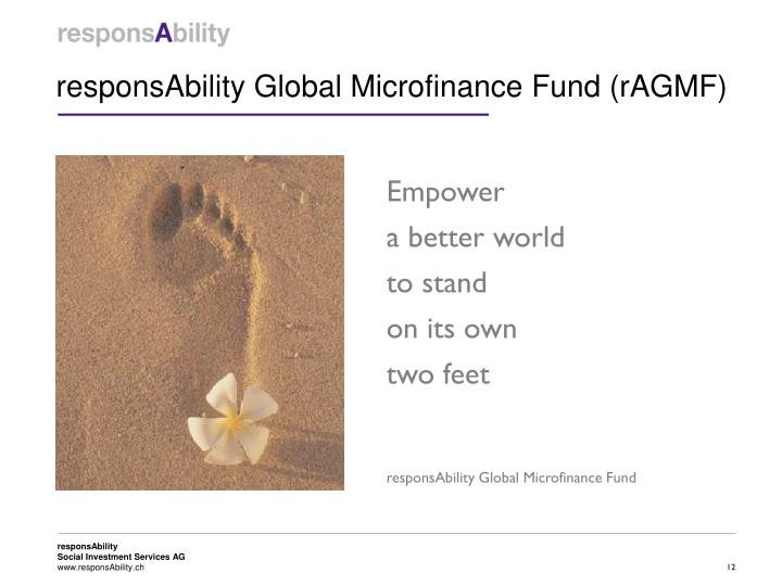 responsAbility Global Microfinance Fund (rAGMF)