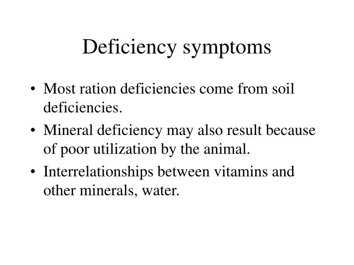 Deficiency symptoms
