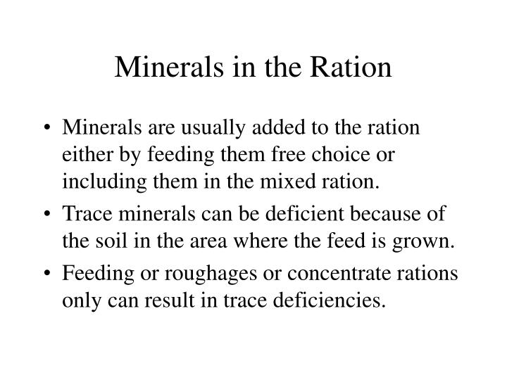 Minerals in the Ration