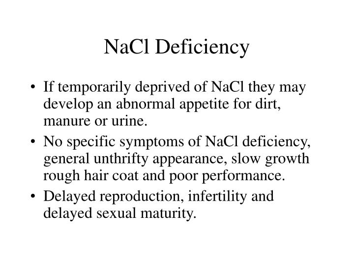 NaCl Deficiency