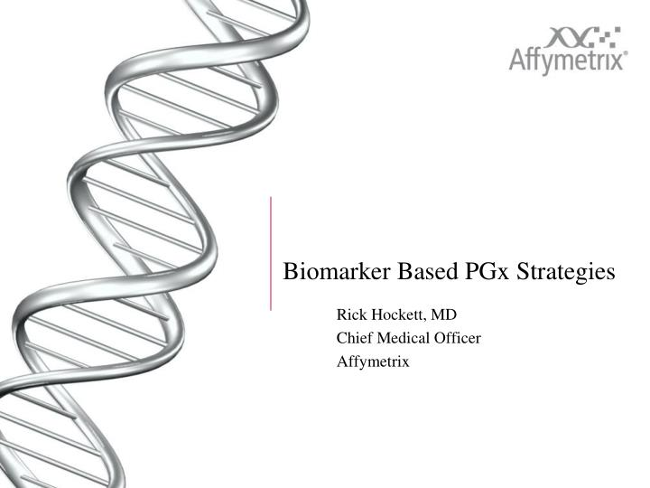 biomarker based pgx strategies