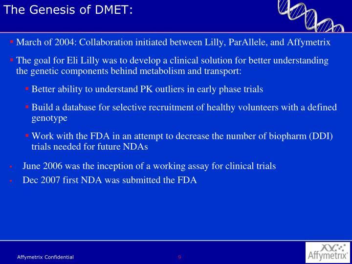 The Genesis of DMET: