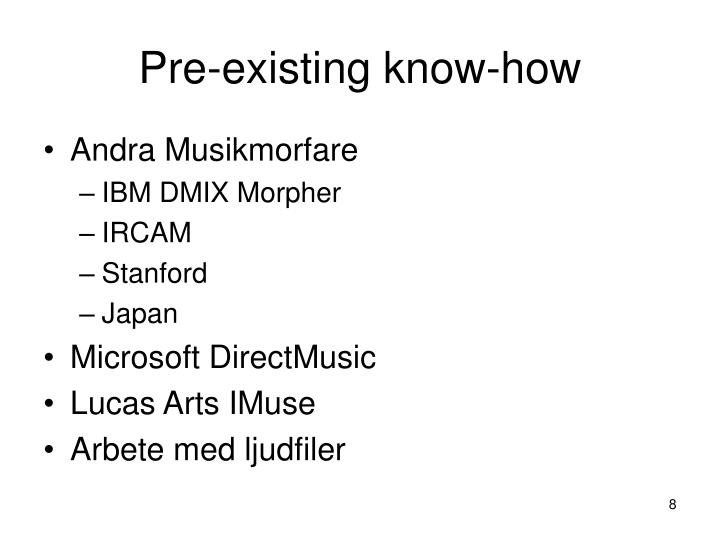 Pre-existing know-how