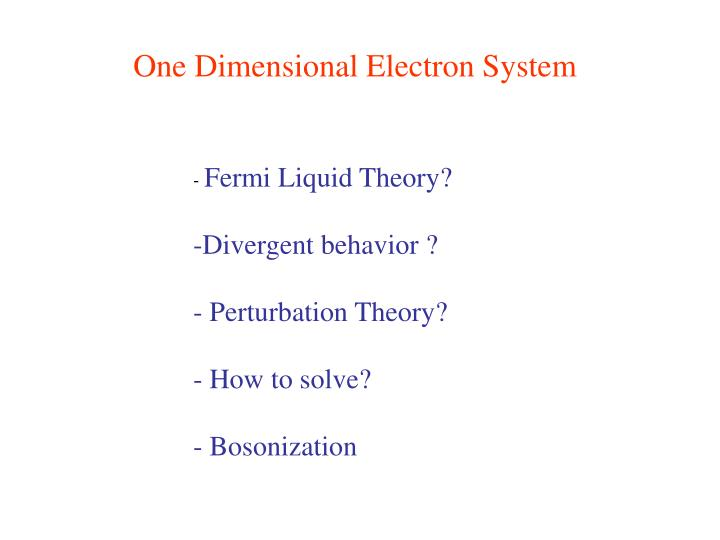One Dimensional Electron System