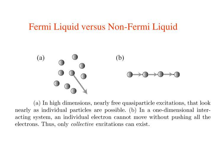 Fermi Liquid versus Non-Fermi Liquid
