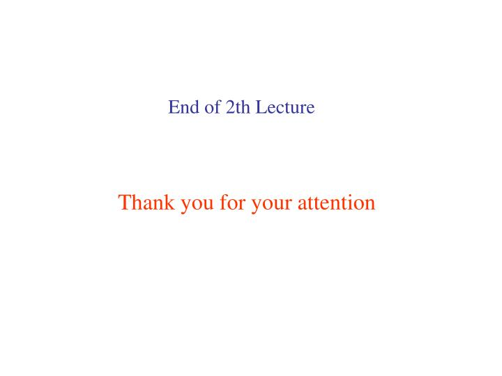End of 2th Lecture