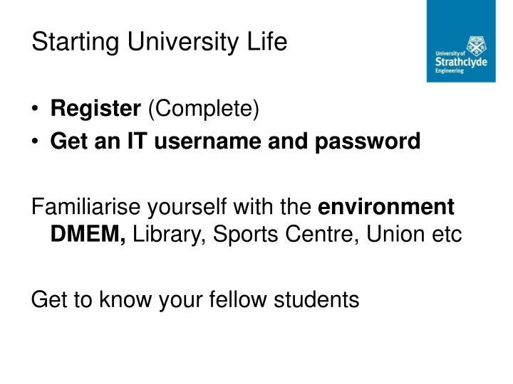 Starting University Life