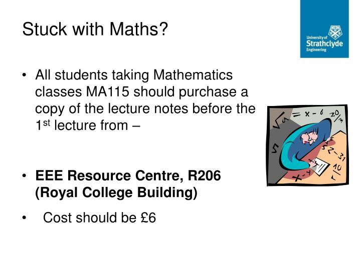 Stuck with Maths?