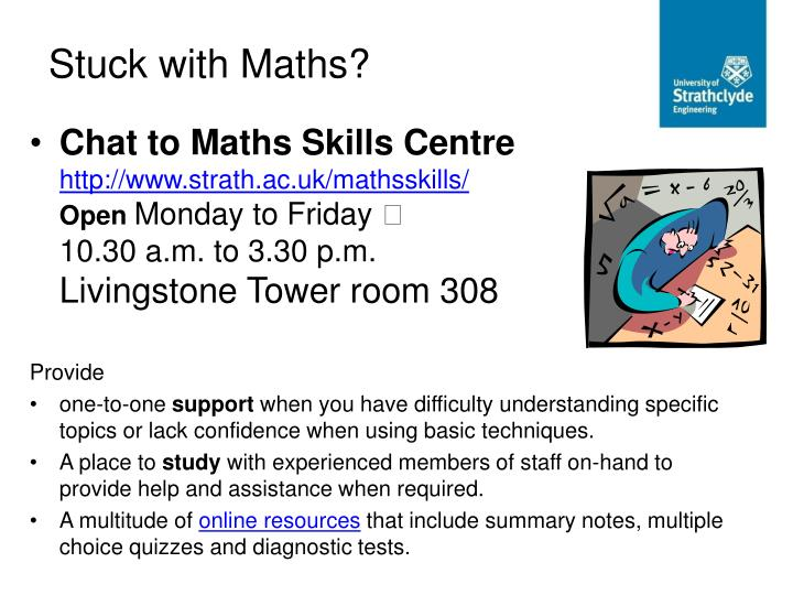 Stuck with Maths?