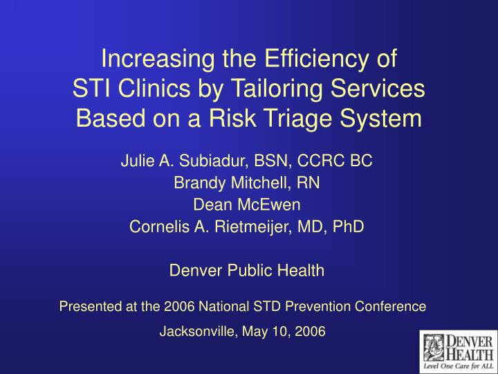 Increasing the efficiency of sti clinics by tailoring services based on a risk triage system