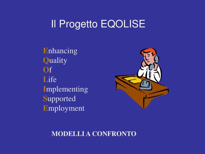 Il Progetto EQOLISE