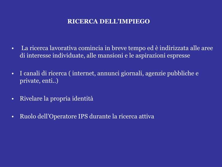 RICERCA DELL'IMPIEGO