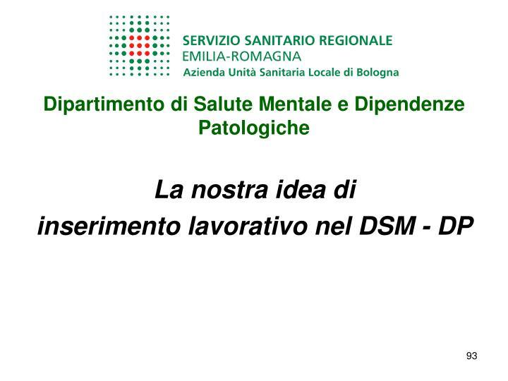 Dipartimento di Salute Mentale e Dipendenze  Patologiche