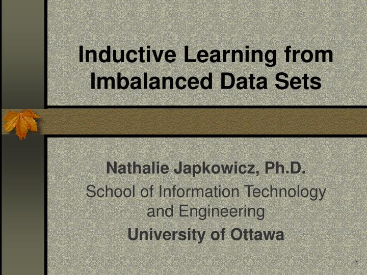 Inductive learning from imbalanced data sets