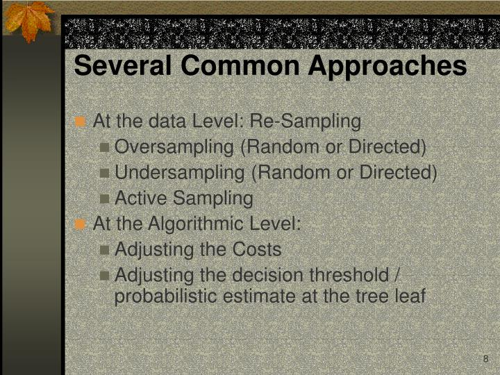 Several Common Approaches