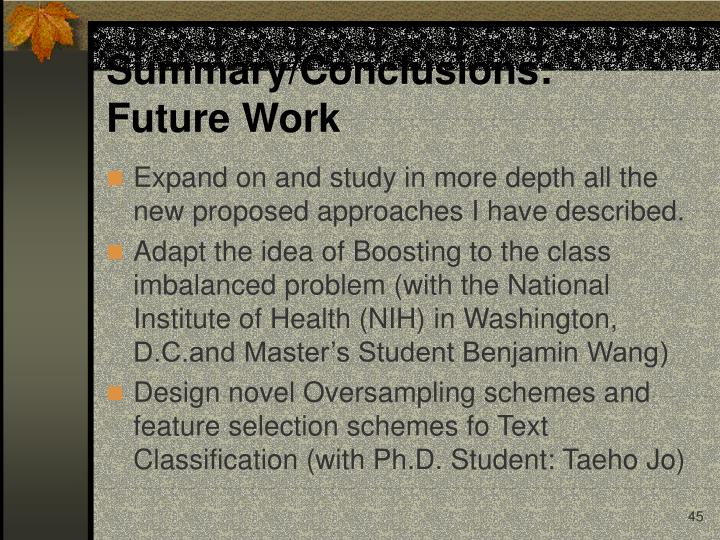 Summary/Conclusions:    Future Work