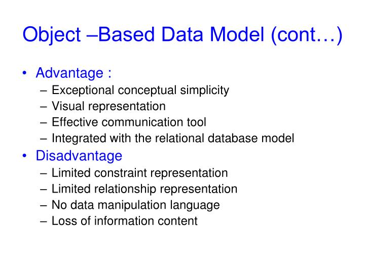 Object –Based Data Model (cont…)