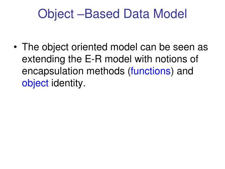 Object –Based Data Model