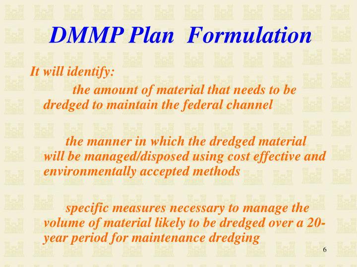 DMMP Plan  Formulation