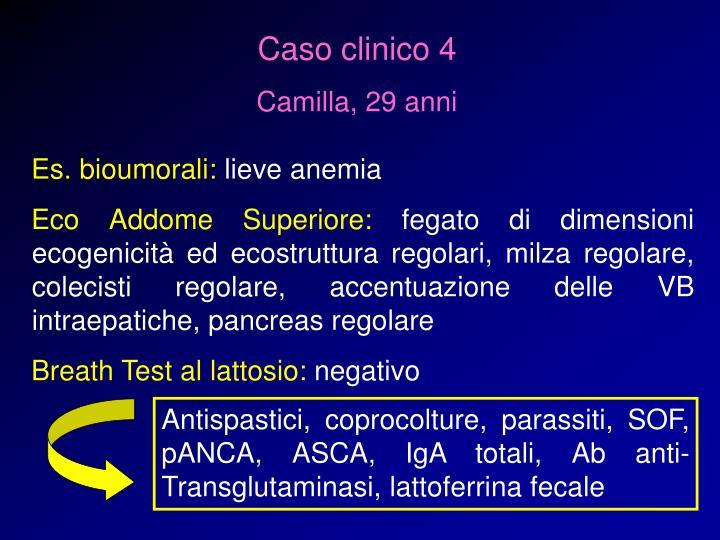 Antispastici, coprocolture, parassiti, SOF, pANCA, ASCA, IgA totali, Ab anti-Transglutaminasi, lattoferrina fecale