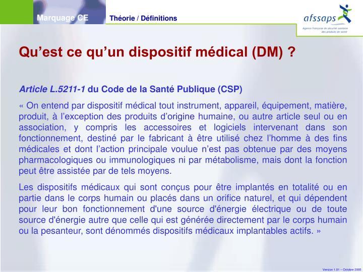 Qu'est ce qu'un dispositif médical (DM) ?