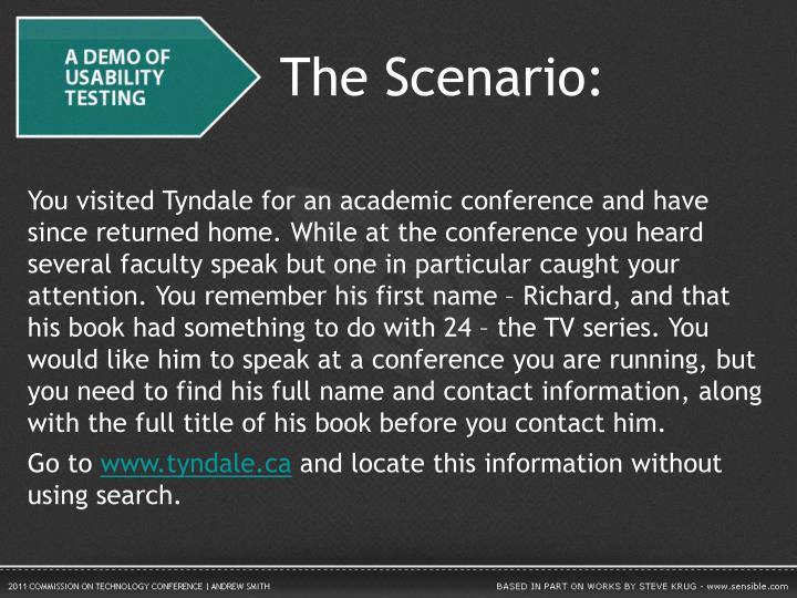 The Scenario: