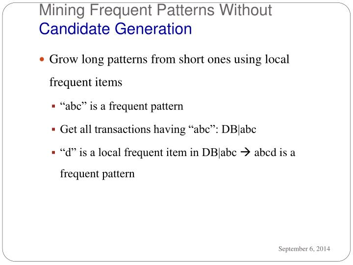 Mining Frequent Patterns Without