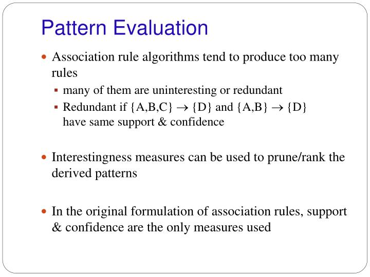 Pattern Evaluation