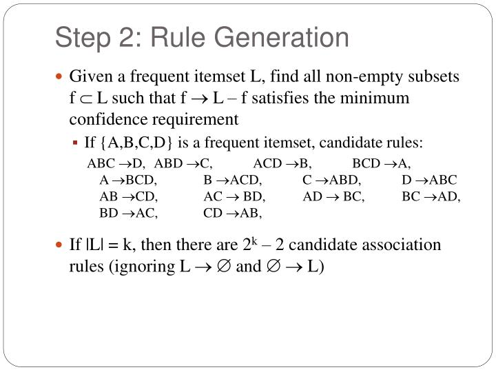 Step 2: Rule Generation