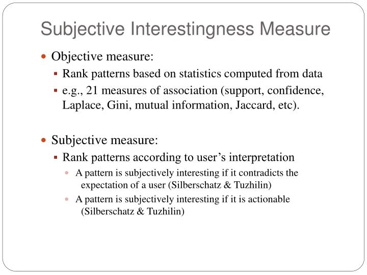 Subjective Interestingness Measure