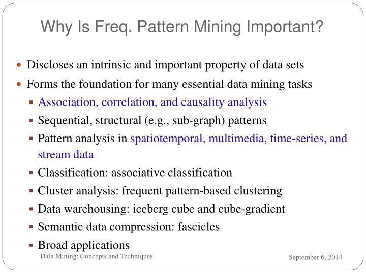Why Is Freq. Pattern Mining Important?
