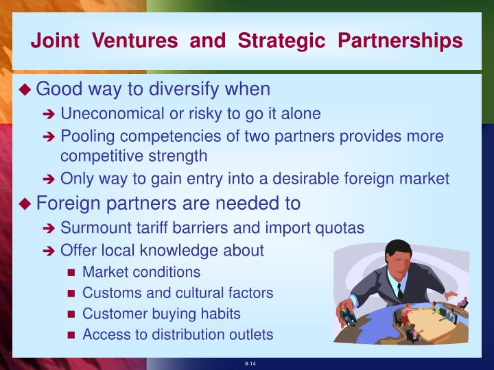 Joint  Ventures  and  Strategic  Partnerships