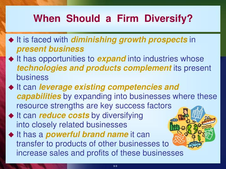 When  Should  a  Firm  Diversify?