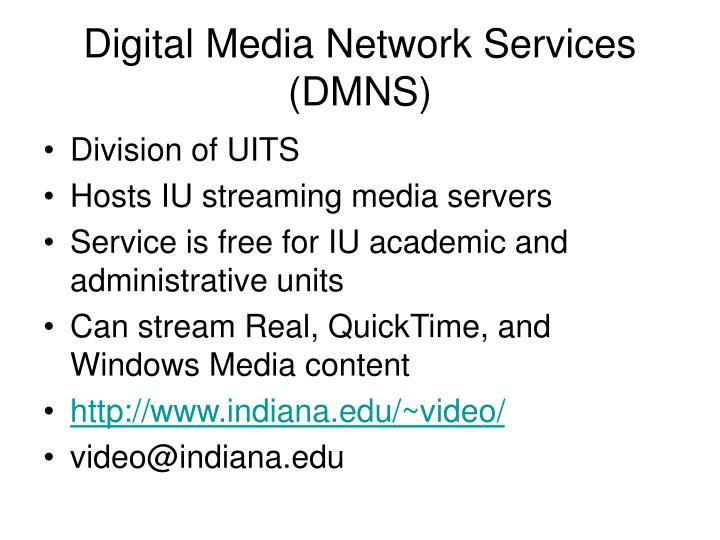 Digital Media Network Services (DMNS)