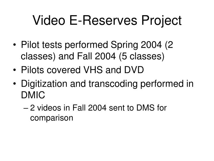 Video E-Reserves Project