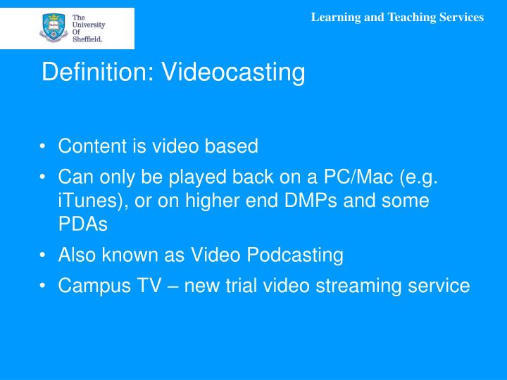 Definition: Videocasting
