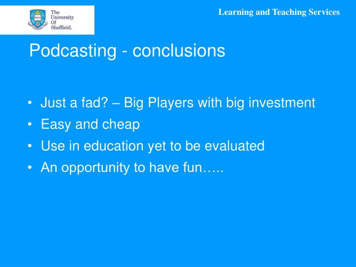 Podcasting - conclusions