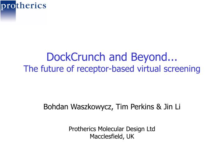 Dockcrunch and beyond the future of receptor based virtual screening