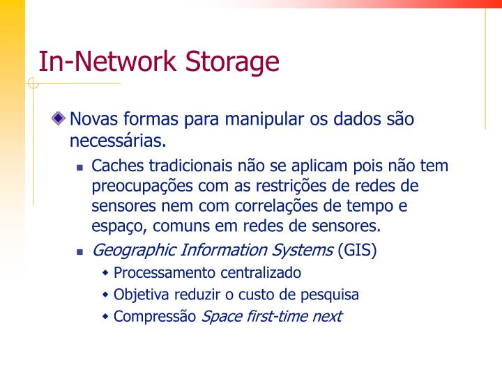 In-Network Storage