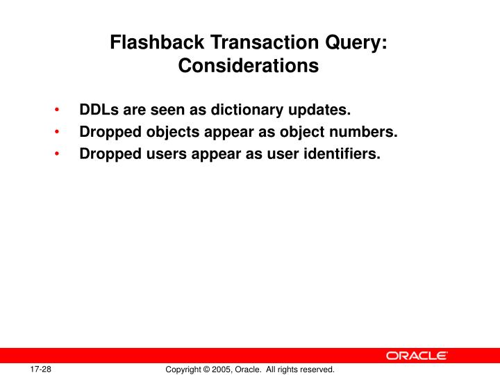 Flashback Transaction Query: Considerations