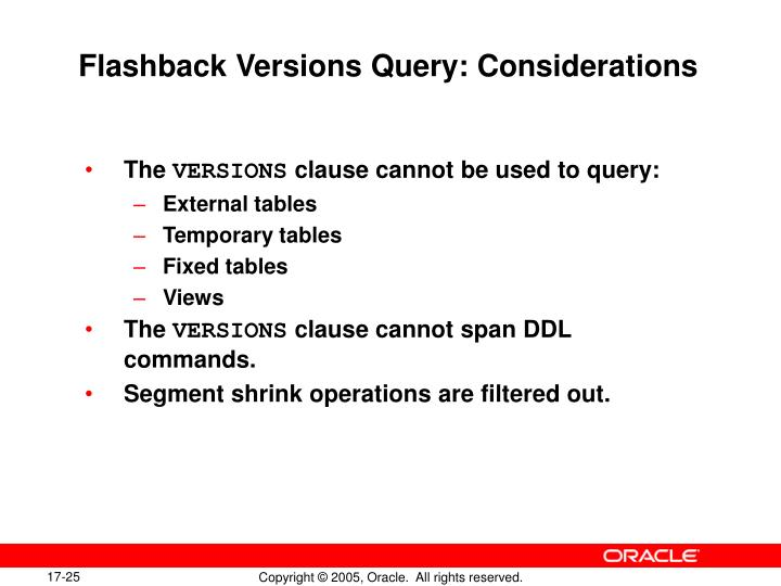 Flashback Versions Query: Considerations