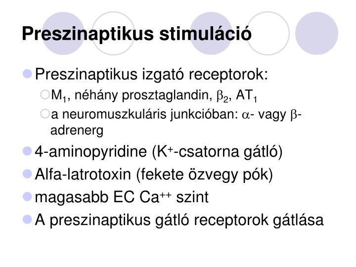 Preszinaptikus stimuláció